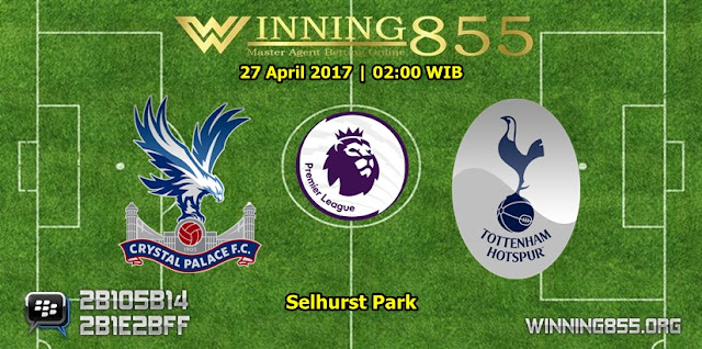 Prediksi Skor Crystal Palace vs Tottenham Hotspur 27 April 2017