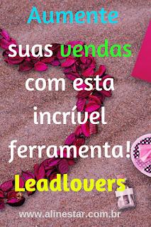 Aumente suas vendas com esta incrível ferramenta! | Leadlovers