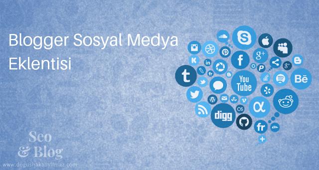 Blogger Sosyal Medya Eklentisi