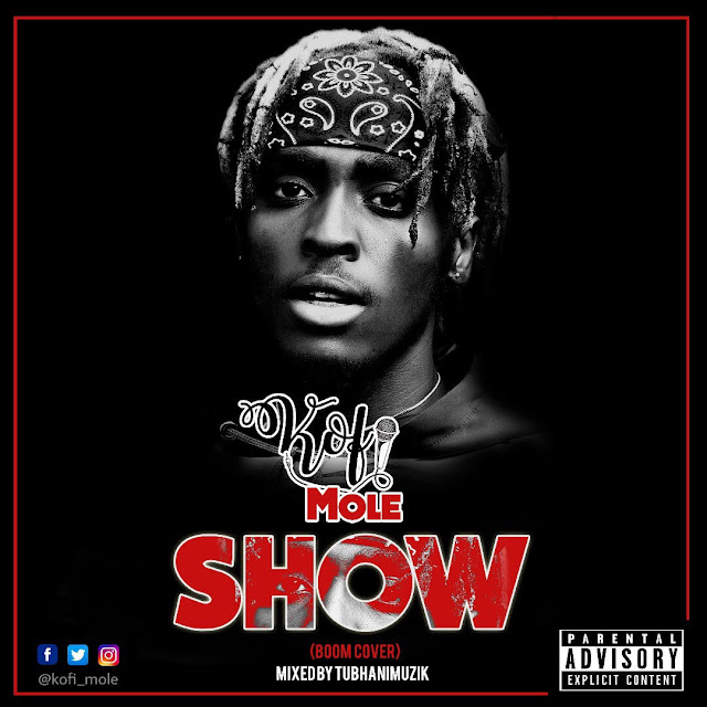 Music Download Kofi Mole Show Boom Cover Mixed By