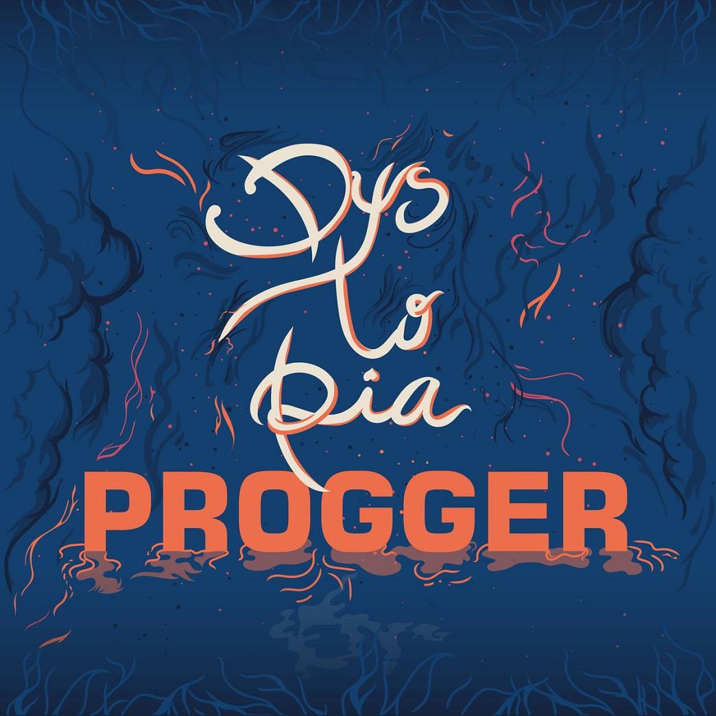 Republic of Jazz: Progger - Dystopia (ROPEADOPE RECORDS March 9, 2018)