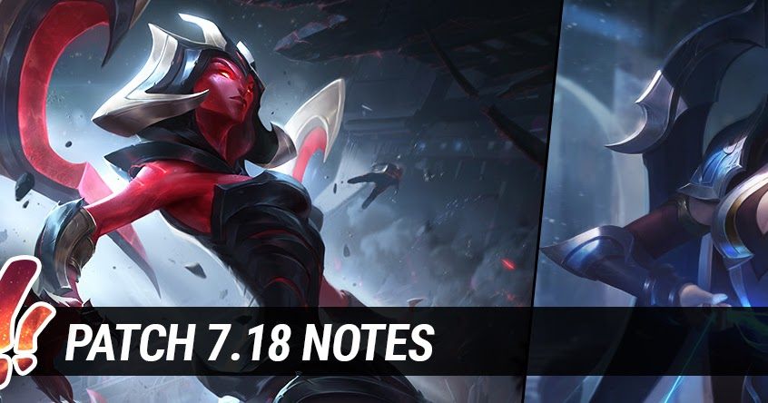 Surrender at 20: Patch 7.18 Notes