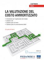 La valutazione del costo ammortizzato. CD-ROM