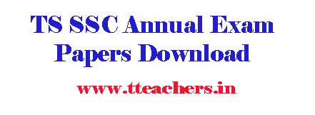 TS SSC/10th Annual Exams Papers Download Telangana