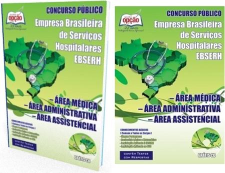 Apostila Ebserh 2018 - Área Médica - Área Assistencial - Área Administrativa