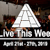 Live This Week: April 21st - 27th, 2019