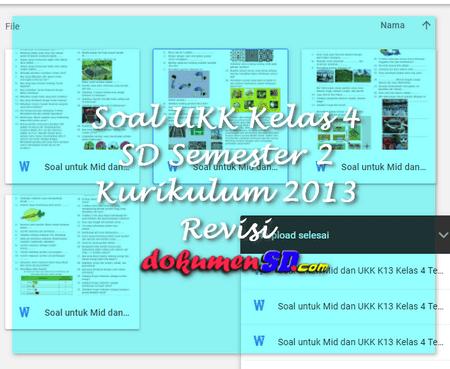 Soal UKK Kelas 4 SD Semester 2 Kurikulum 2013 Revisi