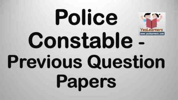 Police Constable - Previous Question Papers