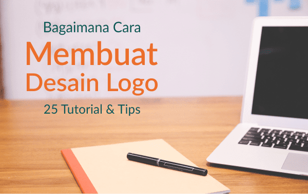 25 Tutorial Dan Tips Membuat Logo Profesional