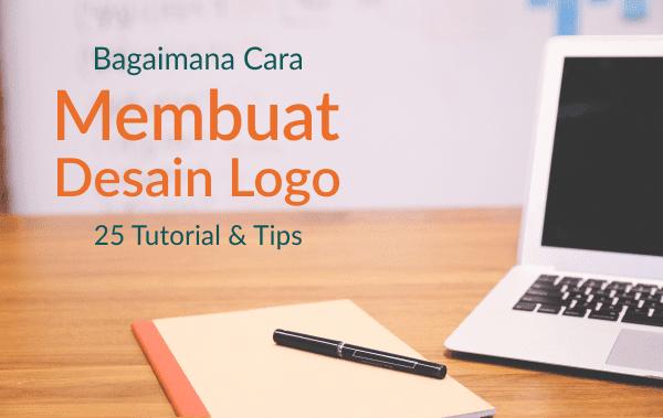 25 Tutorial Dan Tips Membuat Logo Profesional