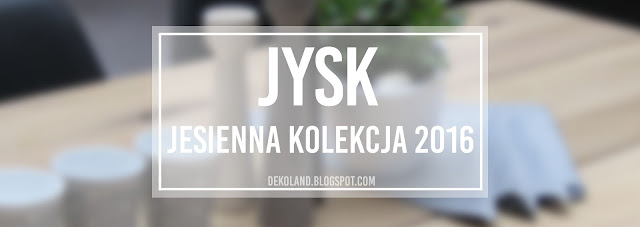 Nowa kolekcja Jysk