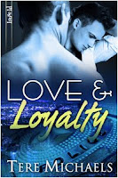 Review: Love & Loyalty by Tere Michaels