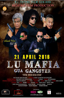 Download Malaysia Lu Mafia Gua Gangster 2016 BluRay Ganool Movie