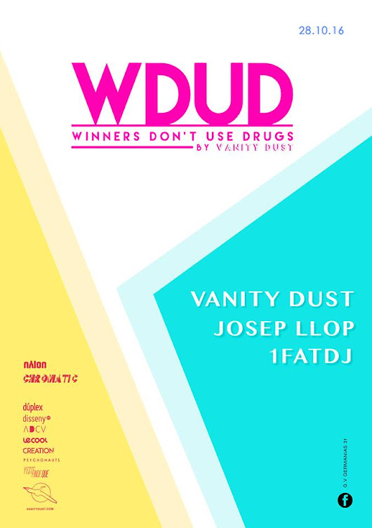 Chromatic presenta: WDUD: Winners Don't Use Drugs