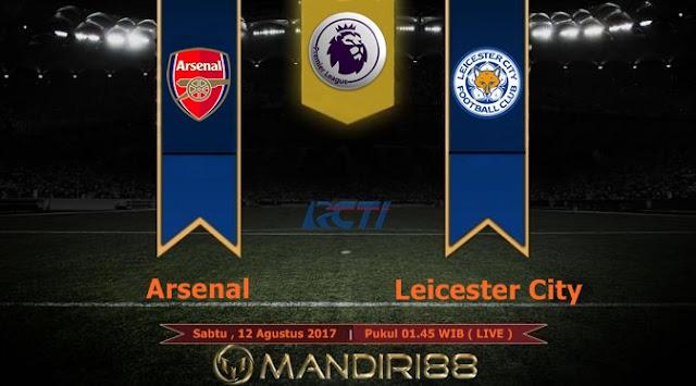 Prediksi Bola : Arsenal Vs Leicester City , Sabtu 12 Agustus 2017 Pukul 2017 Pukul 01.45 WIB @ RCTI