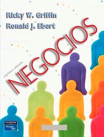 Negocios, 7ma edición – Ricky W. Griffin