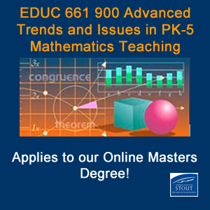 EDUC 661 Advanced Trends and Issues in PK-5 Mathematics Teaching