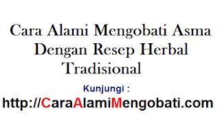 Cara alami mengobati asma dg resep herbal tradisional