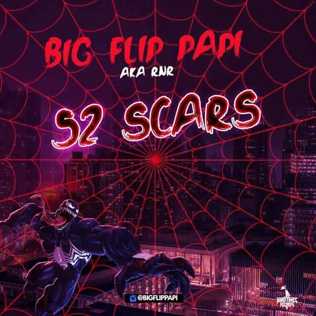 "Watch ""52 Scars"" music video by Big Flip Papi"