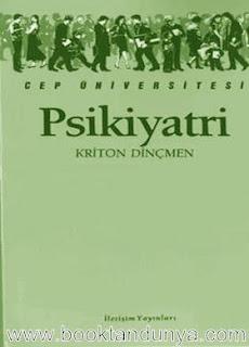 Kriton Dinçmen - Psikiyatri  (Cep Üniversitesi Dizisi - 26)