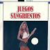 Juegos sangrientos by Tanya Rosenberg (1990) CASTELLANO