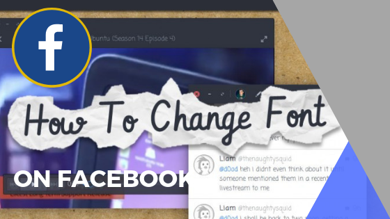 How Can I Change The Font On Facebook<br/>