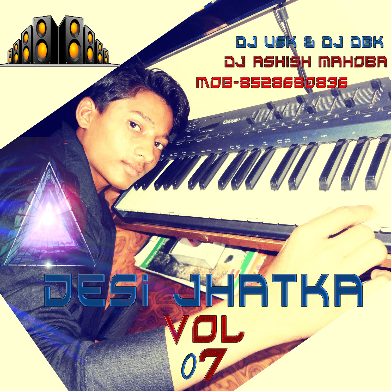 Desi Jhatka Vol.07 - DJ DBK