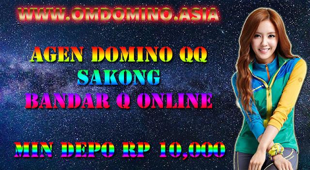 OMDOMINO.ASIA SITUS AGEN DOMINO QQ, SAKONG DAN BANDARQ ONLINE TERBESAR DI INDONESIA
