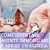 Come Diventare Agente Immobiliare e Aprire un'Agenzia: Requisiti e Quanto Si Guadagna