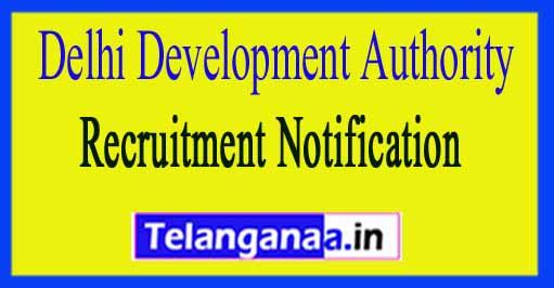 Delhi Development Authority DDA Recruitment Notification 2018