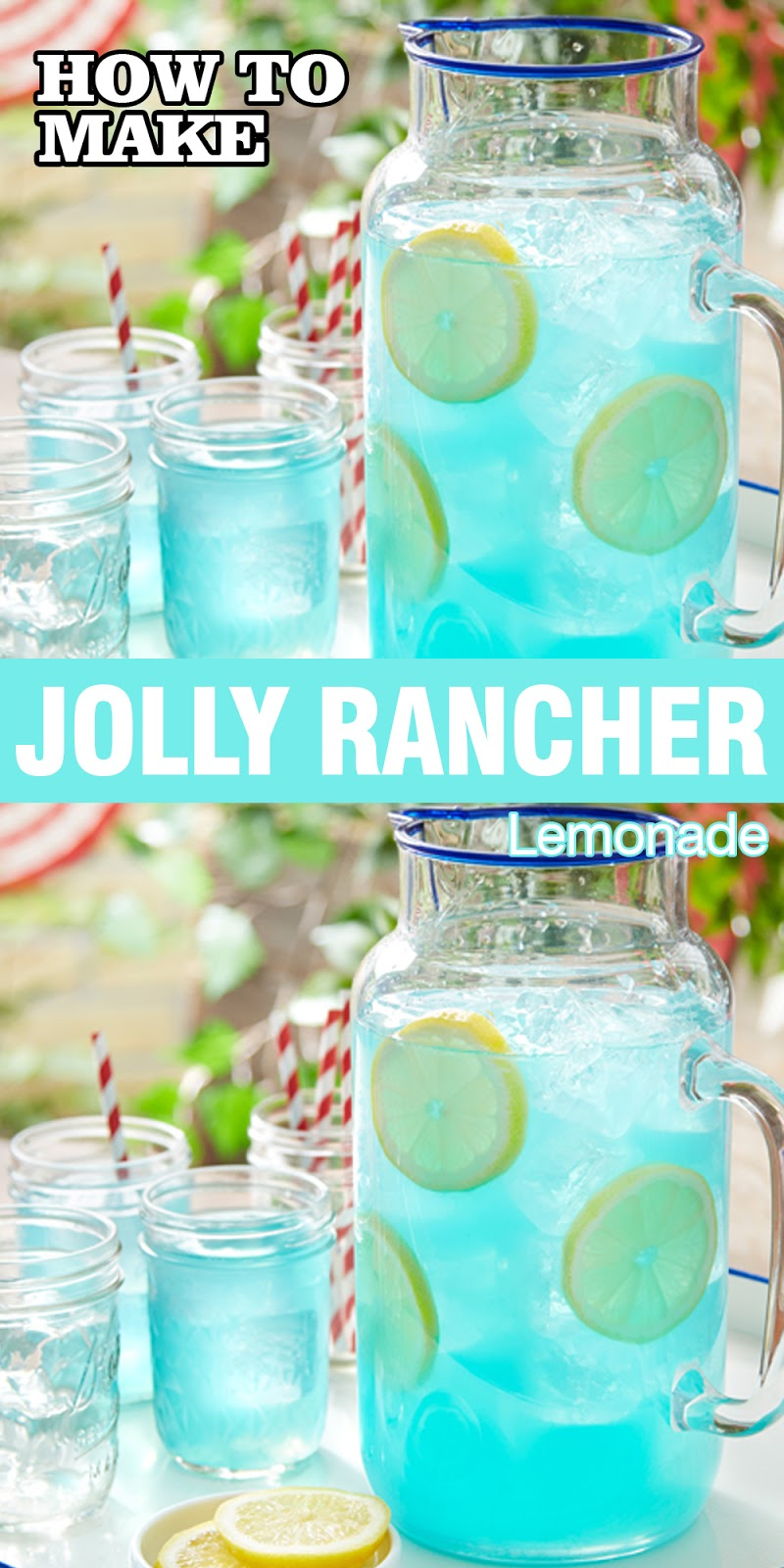 JOLLY RANCHER LEMONADE