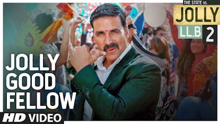 Jolly Good Fellow - Jolly LLB 2 (2017)
