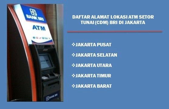 Daftar Alamat Lokasi Atm Setor Tunai Bri Di Jakarta Cdm