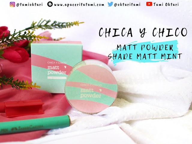 Review Chica Y Chico Matt Powder shade Matt Mint