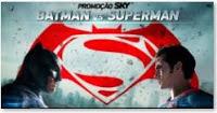Participar Promoção Sky 2016 Batman Vs Superman