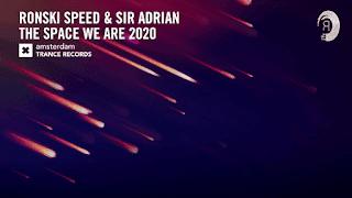 Lyrics The Space We Are 2020 - Ronski Speed & Sir Adrian