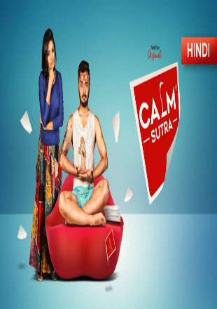18+ Calm Sutra Season 1 Hindi Complete Watch Online