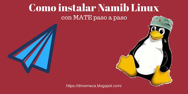 Como instalar Namib Linux con MATE paso a paso