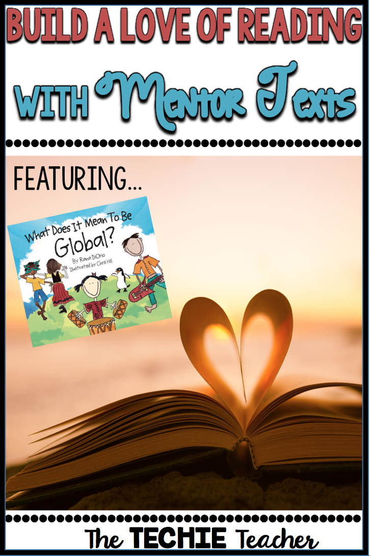 What Does It Mean To Be Global? A Mentor Text Lesson and Giveaway! Great way to integrate technology into the classroom.