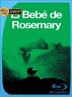 El bebé de Rosemary 1968 HD [1080p] Latino [GoogleDrive] DizonHD
