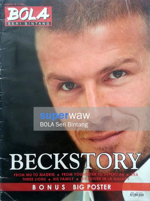 Majalah BOLA SERI BINTANG BECKSTORY