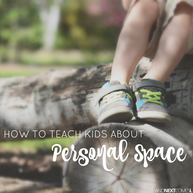 Tips for how to teach kids about personal space from And Next Comes L