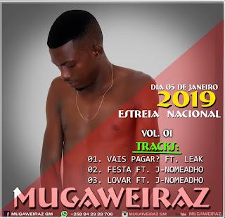 MugaweiraZ  feat. J-Nomeadho - Festa
