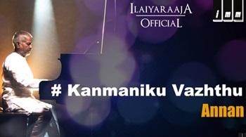 Kanmaniku Vazhthu Song | Annan Tamil Movie | Ramarajan | Swathi | Ilaiyaraaja
