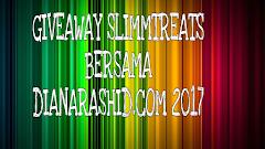 GIVEAWAY SLIMMTREATS BERSAMA DIANARASHID.COM 2017