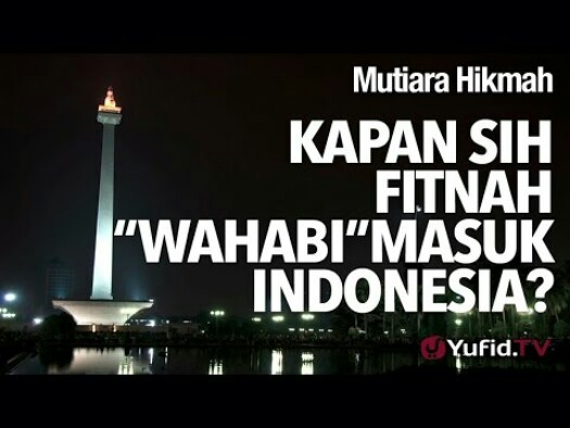Kapan Wahabi Masuk Indonesia