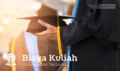 Biaya Kuliah di Universitas Terbuka 2018-2019