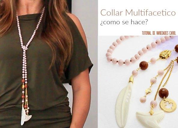 Como hacer un collar multifacetico con varias posiciones