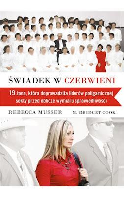 """Świadek w czerwieni"" – Rebecca Musser, M. Bridget Cook"