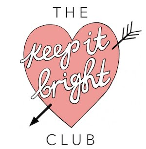 The Keep It Bright Club
